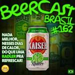 Cerveja Kaiser Radler – Beercast #162
